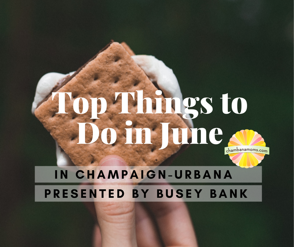 Top Things To Do in Champaign Urbana in June