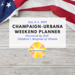 Champaign-Urbana Weekend Planner Square Fourth of July Weekend