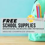 Free School Supplies, Backpacks, Haircuts and Health Screenings Around Champaign-Urbana