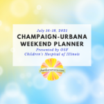 Champaign-Urbana Weekend Planner Square July 16