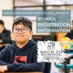 Champaign-Urbana Area School Registration Information