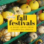 Fantastic Fall Festivals Beyond Champaign-Urbana