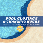 Pools closing and changing hours in Champaign-Urbana