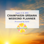 Champaign-Urbana Weekend Planner Featured Square Welcome August