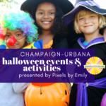 Halloween Events and Activities Around Champaign-Urbana