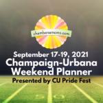 Champaign-Urbana Weekend Planner Sept 17