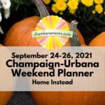 Champaign-Urbana Weekend Planner - Feels Like Fall