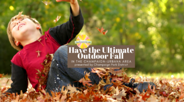 Have the Ultimate Outdoor Fall in Champaign-Urbana and Beyond