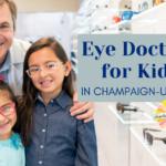 Eye Doctors for Kids in Champaign-Urbana