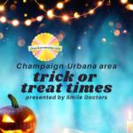 Champaign-Urbana Area Trick or Treat Times